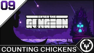COUNTING CHICKENS | Enter The Gungeon| 09