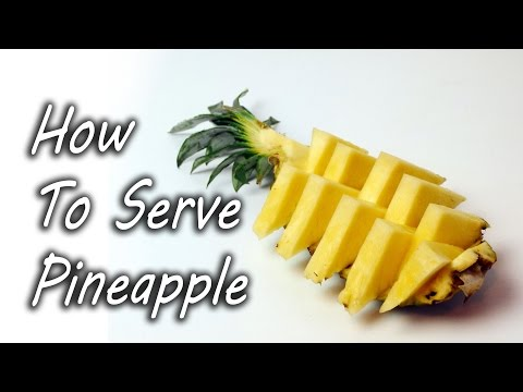 How to Serve Pineapple