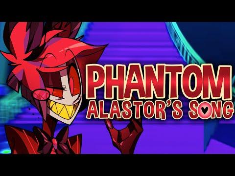 Phantom (Alastor's Song) | Hazbin Hotel