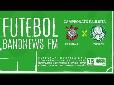 FUTEBOL BANDNEWS - CORINTHIANS X PALMEIRAS - 05/08/2020 - AO VIVO