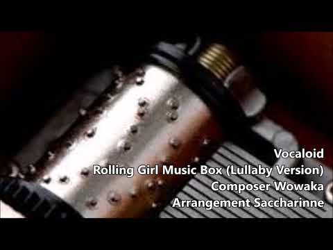 Vocaloid - Rolling Girl【Music Box】