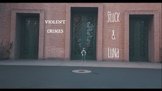 Kanye West - VIOLENT CRIMES. ft Stuck Sanders & Baby Luna