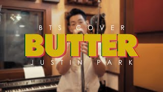 BTS (방탄소년단) - BUTTER (Justin Park Cover)