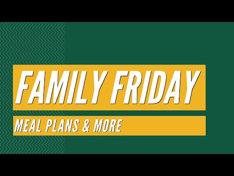 Family Friday: Meal Plans & More