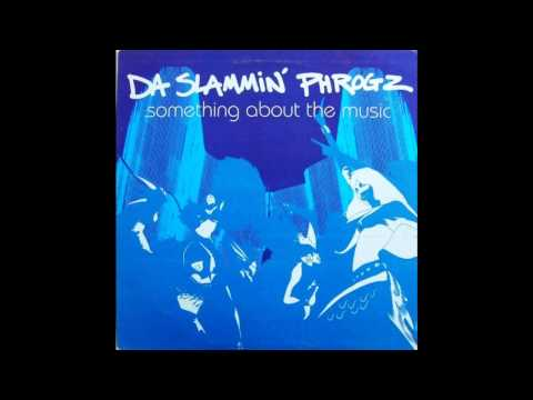 Da Slammin' Phrogz - Something About The Music (Kamasutra Extended Mix) [HD]