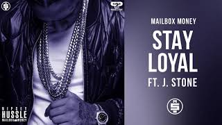 [4.93 MB] Stay Loyal (ft. J. Stone) - Nipsey Hussle (Mailbox Money)