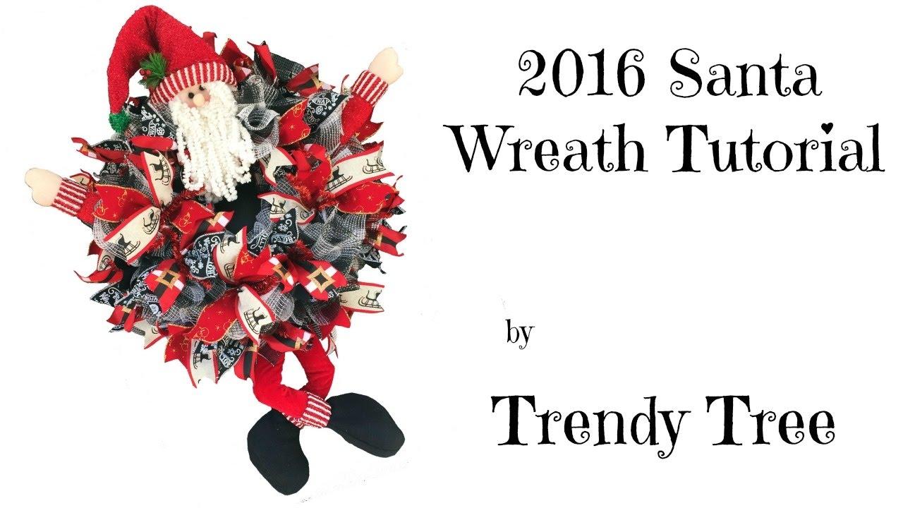 2016 santa wreath tutorial by trendy tree