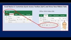 Excel Basics 6: Customize Quick Access Toolbar (QAT) and Show New Ribbon Tabs