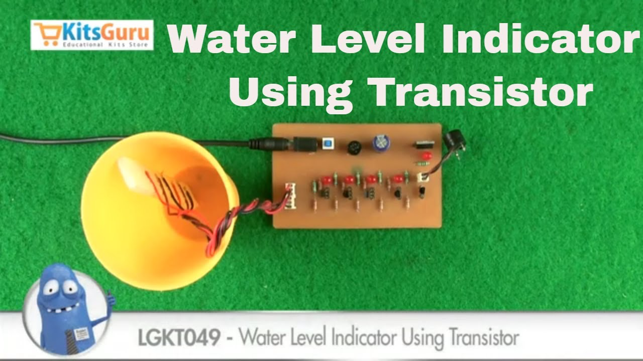 Water Level Indicator Using Transistor By Kitsgurucom Lgkt049 Simple Transistors Youtube