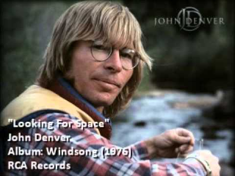 John Denver  Looking For Space