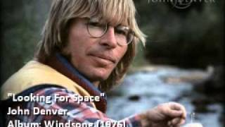 Watch John Denver Looking For Space video