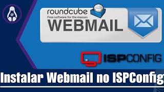 Como Instalar um Webmail no ISPConfig