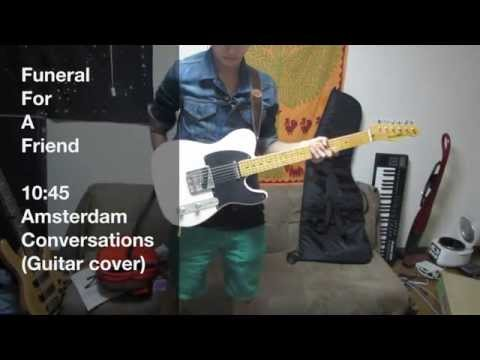 Funeral For A Friend - 10:45 Amsterdam Conversations (Guitar cover) mp3