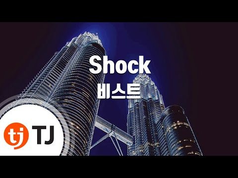 Shock_BEAST 비스트 _TJ노래방 (Karaoke/lyrics/romanization/KOREAN)