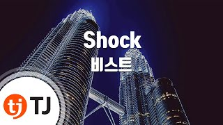 Shock_BEAST 비스트 _TJ노래방 (Karaoke/lyrics/romanization/KOREAN)