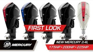 First Look | Mercury 3.4L Four Stroke 175HP 200HP and 225HP