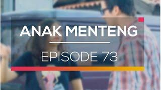 Anak Menteng - Episode 73