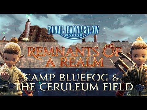 [FFXIV] Camp Bluefog & The Ceruleum Field | RoaR | Episode XXVI