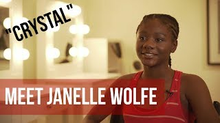 Meet Janelle Wolfe - The Actress Behind CRYSTAL | STAR KIDS