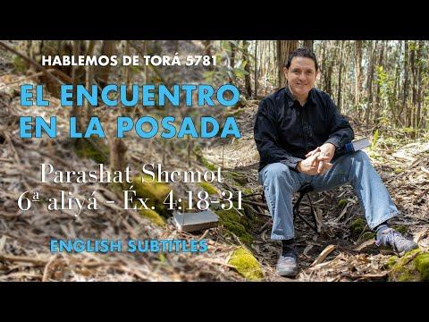 Shemot - El Encuentro en la Posada / The encounter at the Inn