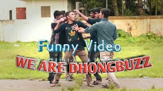 WE ARE DHONGBUZZ |Top Best Bangla Funny Video 2017