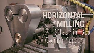Horizontal Milling - Building the Overarm Support