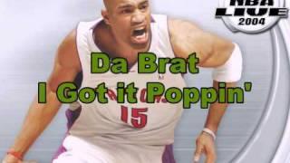 Da Brat-I Got it Poppin