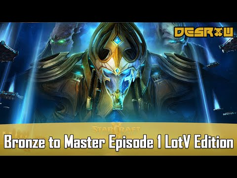 Bronze to Master Episode 1 Legacy of the Void edition
