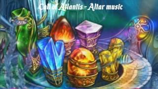 Call of Atlantis - Altar Music