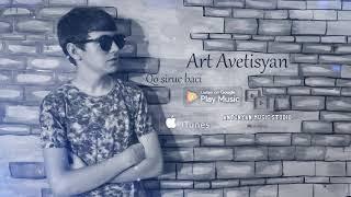 Art Avetisyan - Qo siruc baci // New Audio Premiere // 2018-2019