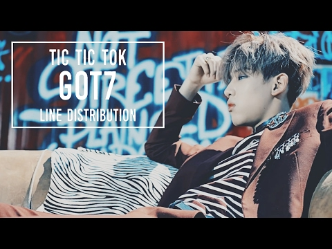 GOT7 - Tic Tic Tok (Line Distribution)