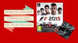 TUTORIAL:COME SCARICARE ED INSTALLARE F1 2015 SUL PC-ITA-FUNZIONANTE