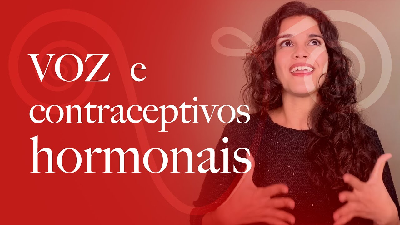 Voz e Contraceptivos hormonais | Voz Ventre Vós com Larissa Lima #Pílula02