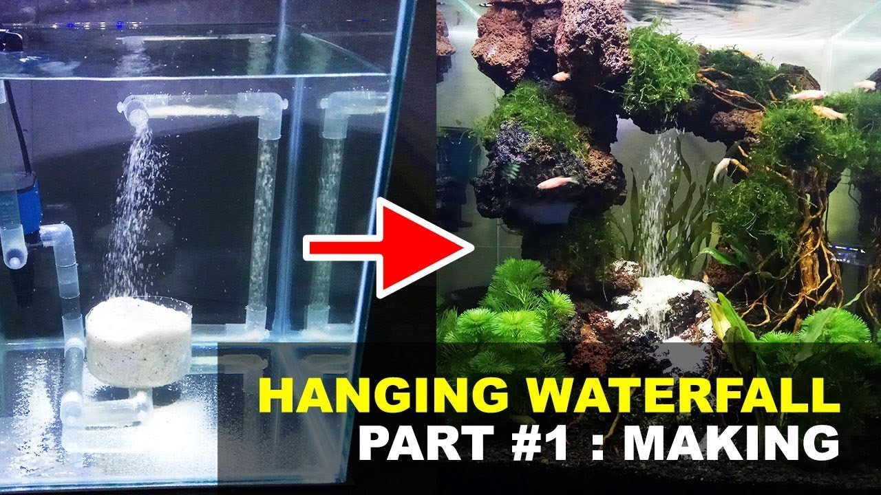 Making Hanging Waterfall Aquascape Part 1 How To Make Youtube