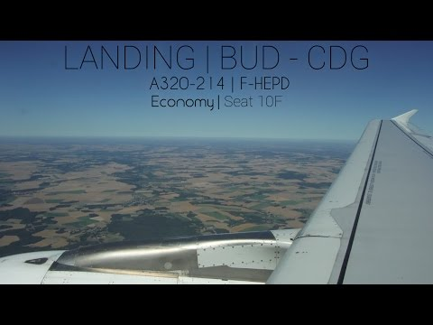 BUSY AIRSPACE | LANDING | Budapest - Charles de Gaulle (BUD - CDG) | Air France A320-214 (F-HEPD)