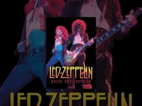 Led Zeppelin: Dazed and Confused