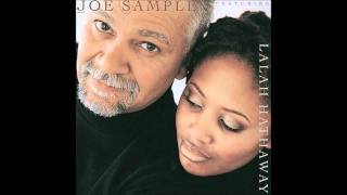 Lalah Hathaway & Joe Sample - The Song Lives On