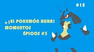 [Super Smash Bros] ¡El Pokemón Aura! + MOMENTOS ÉPICOS #3