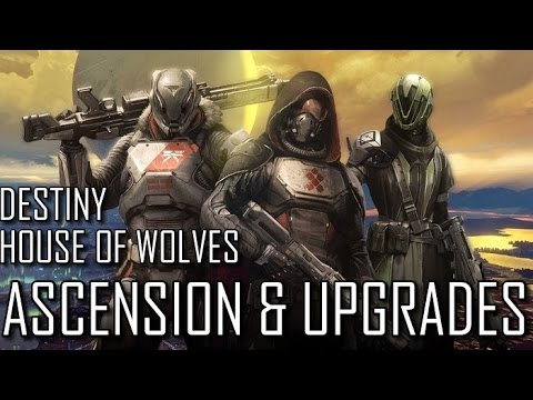 Destiny: Ascension, Etheric Light and Upgrades! House of Wolves Basics