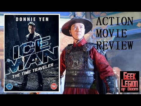 ICEMAN: THE TIME TRAVELLER ( 2018 Donnie Yen ) Martial Arts Action Movie Review