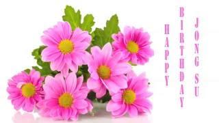 JongSu   Flowers & Flores - Happy Birthday