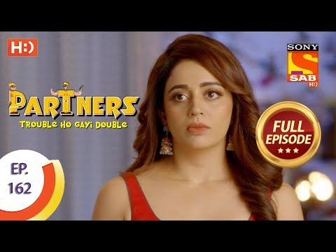 Partners Trouble Ho Gayi Double - Ep 162 - Full Episode - 11th July, 2018