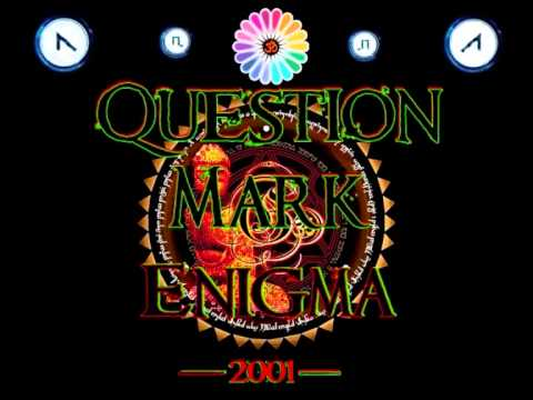 Question Mark - Enigma ·2001·