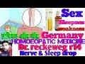 Dr. Reckeweg r14 nerve and sleep drop fully explain! German medicine for sleepnes?