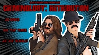 Criminology: Retribution [FULL MOVIE HD] - A Short by Cock Hoover Films
