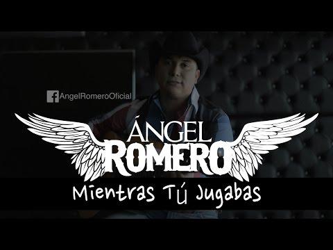 Ángel Romero - Mientras tu jugabas [Acústico]