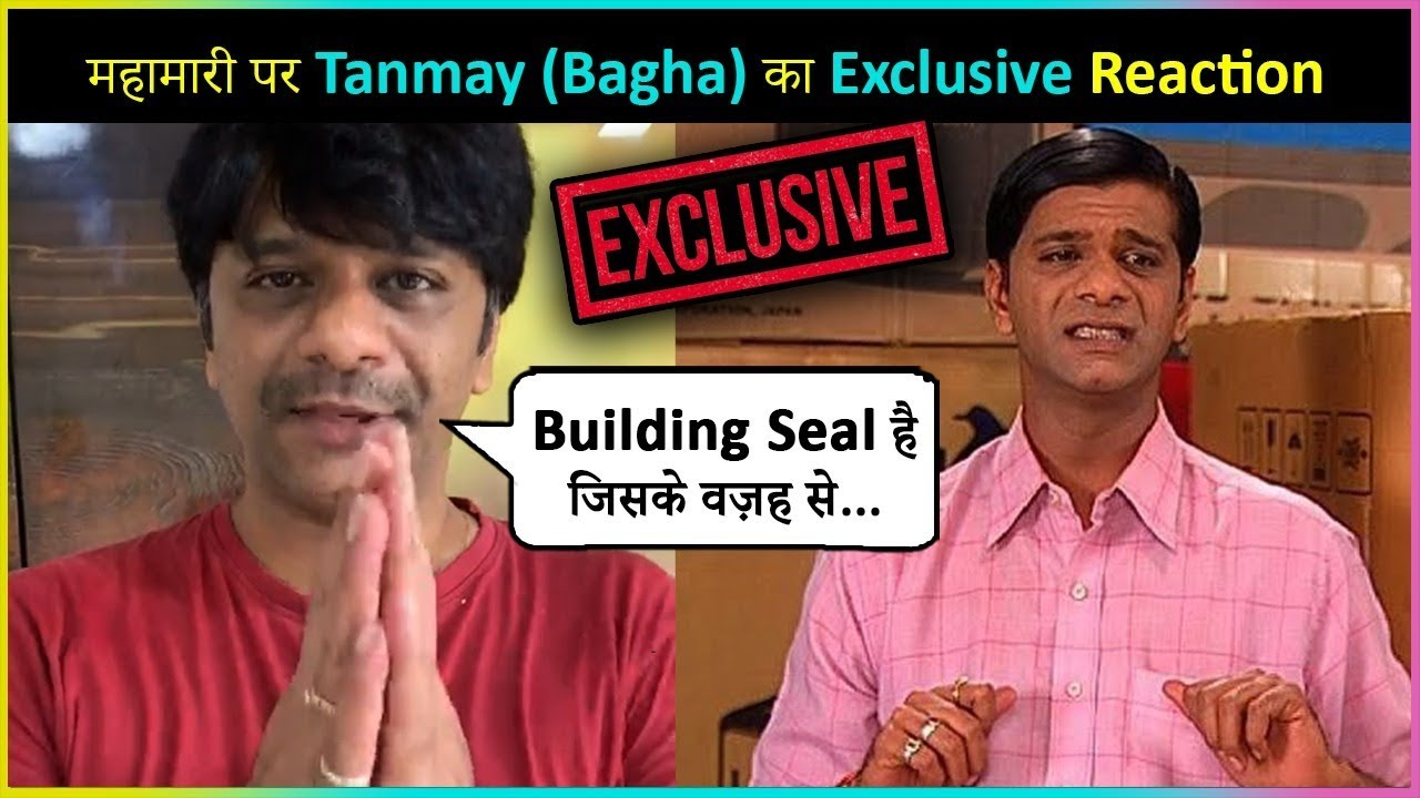 Download TMKOC Tanmay Vekaria aka Bagha REACTS On Rumors Of His Building Sealed