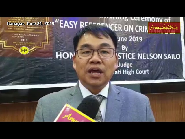 "Itanagar - Justice Nelson Sailo release book on "" Easy Referencer on Criminal Law"""