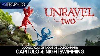 Unravel TWO - Localização de todos os colecionáveis - Capítulo 4: Nightswimming