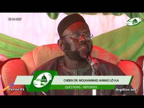 Questions / Réponses  22-04-2017 - Partie 01 |  Dr. Mouhammad Ahmad LÔ | Campement Nguékhokh